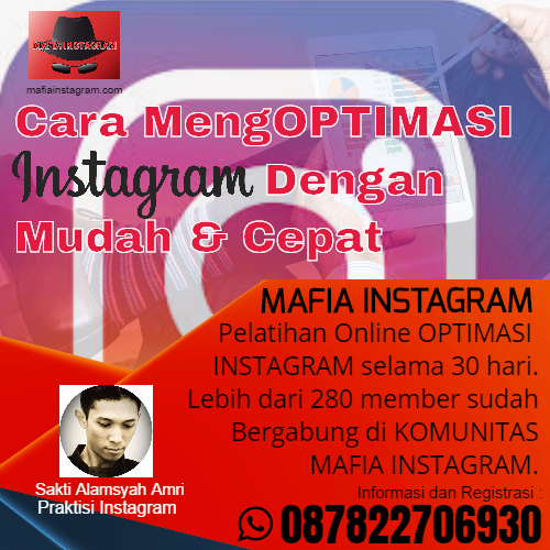 Belajar Optimasi Instagram di Mafia Instagram | WA 087822706930